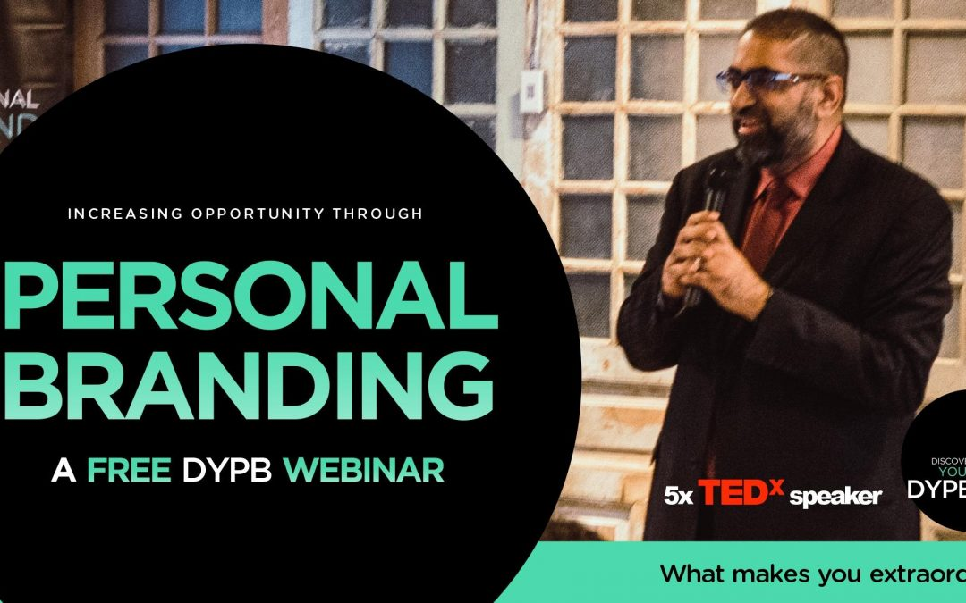 DYPB Webinar – Why Personal Branding Matters More in a Covid-19 World