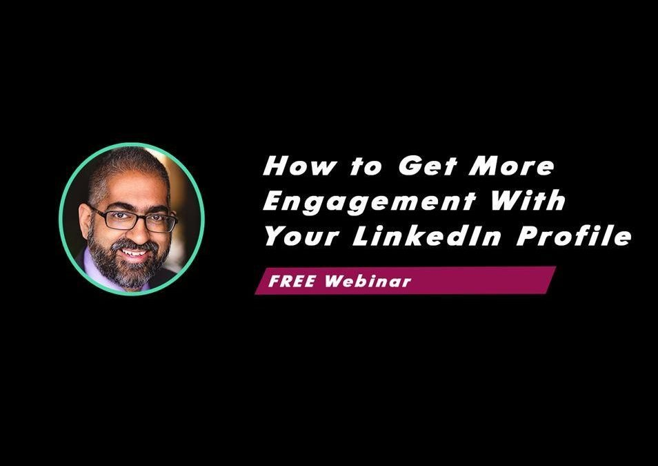 DYPB Webinar – Get More Engagement With Your LinkedIn Profile